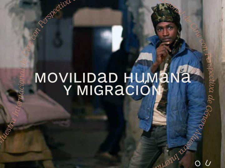 Selección Oficial 2021| Movilidad Humana y Migración